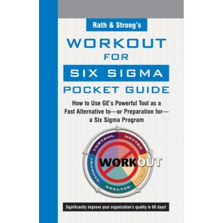 Work-Out for Six Sigma Pocket Guide